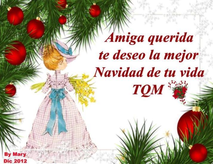 Amiga querida te deseo la mejor navidad de tu vida