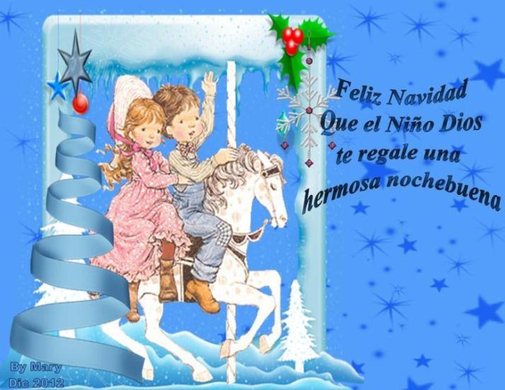 Feliz navidad  que el niño Dios te regale una hermosa nochebuena